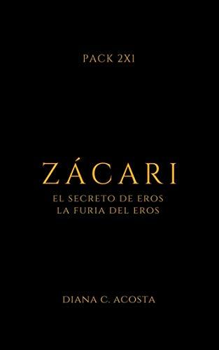 ZÁCARI PACK 2X1: Bilogía Zácari completa (Especial) eBook: Acosta ...