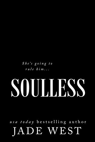 Soulless: An Enemies-to-Lovers Romance (Starcrossed Lovers Trilogy Book 2)