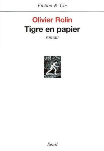 Tigre en papier (Fiction et Cie t. 1) (French Edition)