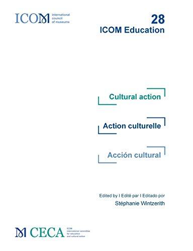 Cultural action - Action culturelle - Acción cultural: ICOM Education 28