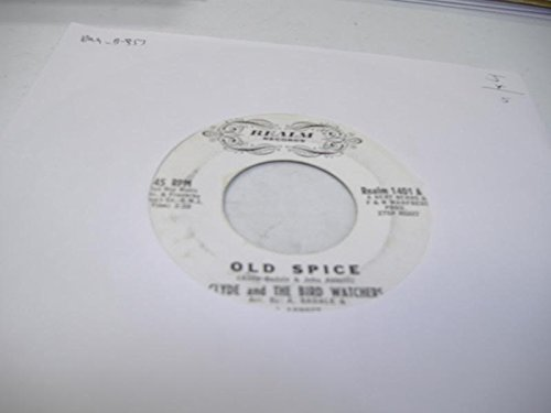 CLYDE AND THE BIRD WATCHERS 45 RPM Old Spice / Vieni Qua...