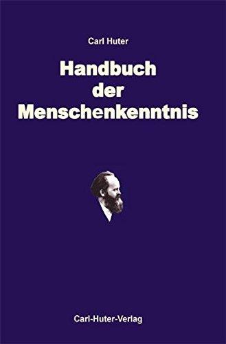 Illustriertes Handbuch der praktischen Menschenkenntnis: nach meinem System der wissenschaftlichen Psychophysiognomik.  Körper-, Kopf-, Gesichts- und Augenausdruckskunde.