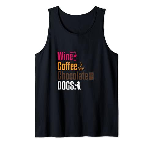 Divertido vino café chocolate perros amante diciendo regalo hombres mujeres Camiseta sin Mangas