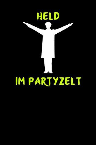 Held im Partyzelt: A5 Notizbuch Blank / Blanko / Leer 120 Seiten mit Seitenzahl zum Oktoberfest. I Geschenkidee für Fans der Wiesn in München.