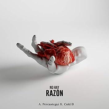 No Hay Razón (feat. Cold B)
