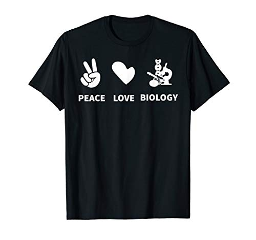 Peace Love Biology Microscope ; Biologist Gift T-Shirt