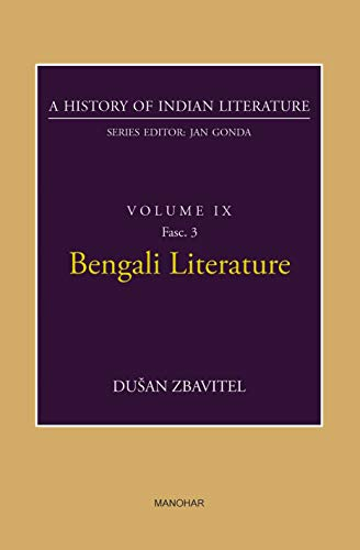 Bengali Literature: A History of Indian Literature, Volume 9, Fasc. 3