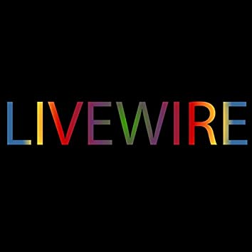 Livewire Song