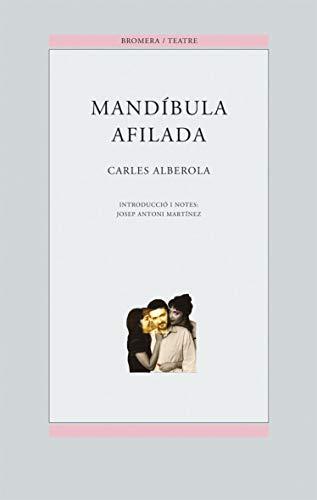 Mandíbula afilada: 25 (Bromera Teatre)