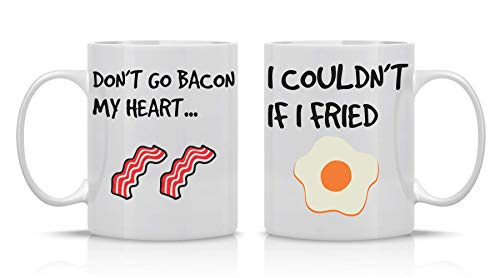 Don't Go Bacon My Heart, I Couldn't If I Fried - 11Oz White Ceramic Coffee Mug Couples Sets - Funny His & Her Gifts - Husband and Wife Anniversary Presents - Wedding or Engagement Gift