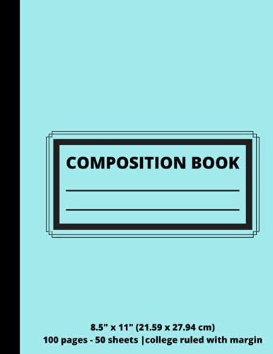 """Composition Notebook for College Students & K-12 grade School Sudents, 1 Subject, 8.5"""" x 11"""", College Ruled paper, 100 Pages, 50 Sheets, Solid ... this notebook. (BACK TO SCHOOL - NOTEBOOKS)"""