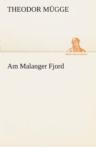 Am Malanger Fjord (TREDITION CLASSICS)