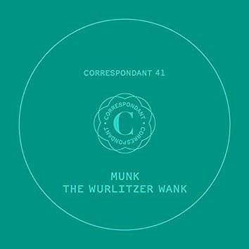 The Wurlitzer Wank