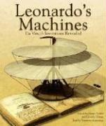 Leonardo\'s Machines: Da Vinci\'s Inventions Revealed
