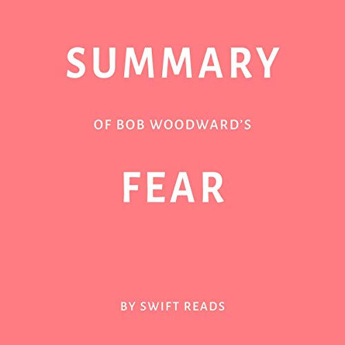 Summary of Bob Woodward's Fear audiobook cover art