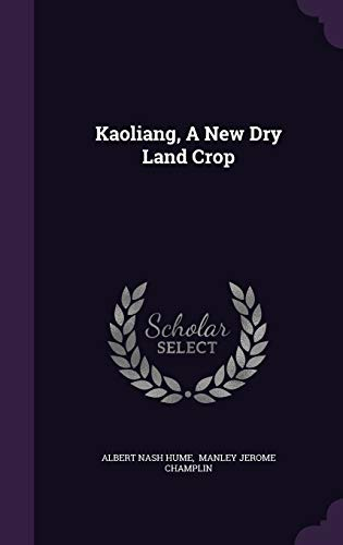 Kaoliang, a New Dry Land Crop