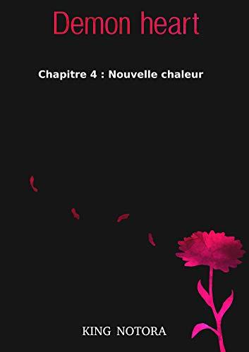 Couverture du livre Demon heart : Chapitre 4 - Nouvelle chaleur