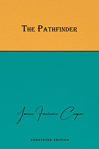The Pathfinder Annotated (English Edition)