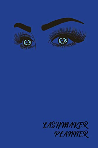 LashMaker Planner: Keep your Beauty Appointments in One Blue Tracking Organizer Notebook | Great for Individual LashMakers | Customer Client Order ... Small Business Log | Eyelashes Extension