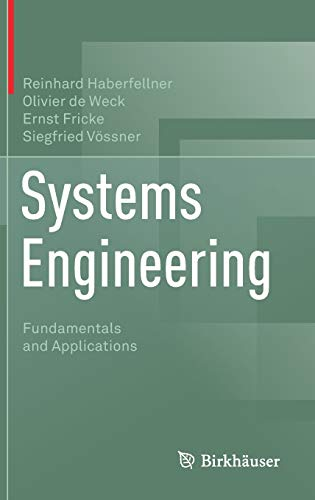 Systems Engineering: Fundamentals and Applications