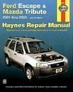 Haynes Ford Escape and Mazda Tribute 2001-2003 (Haynes Manuals)