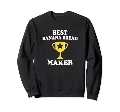 Best Banana Pan Maker Trofeo Divertido Baker Mamá Papá Abuela Sudadera