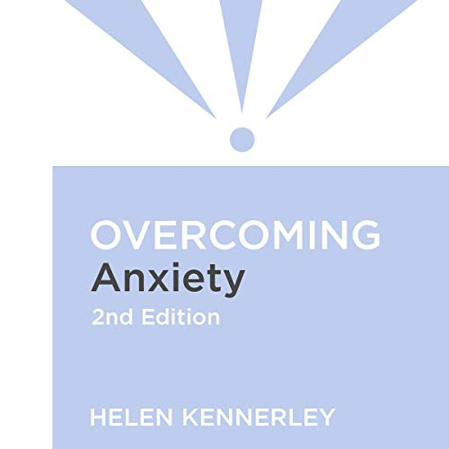 Overcoming Anxiety, 2nd Edition cover art