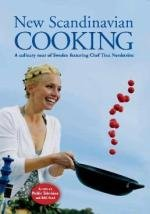 New Scandinavian Cooking with Tina Nordstrom