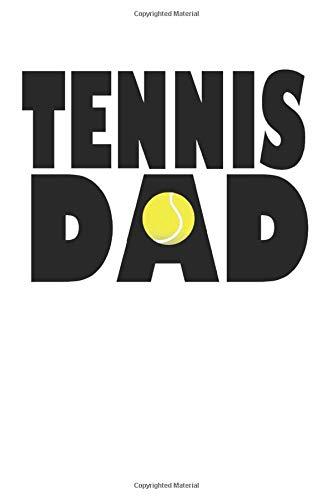 Tennis: Notizbuch für Coaches und Tennis Spieler   Tennis Dad   Für alle Notizen, Termine, Skizzen, Zeichnungen oder Tagebuch (A5   liniertes Papier   Soft Cover   100 Seiten)