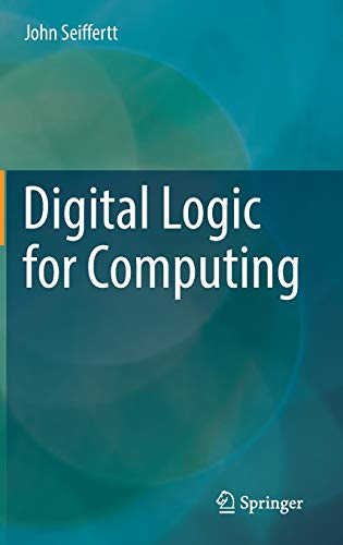 Digital Logic for Computing