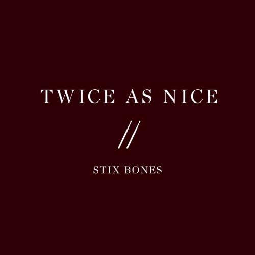 Stix Bones feat. Melvin Smith & Densen Curwen
