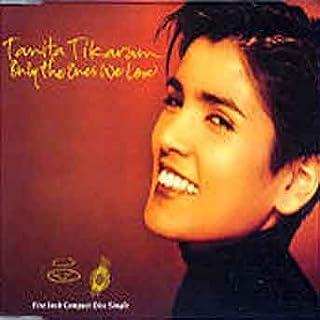 Only the ones we love (1991) / Vinyl single [Vinyl-Single 7'']