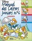 Le Manuel des Castors Juniors, tome 6 : L'Alimentation