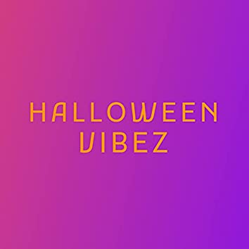 Halloween Vibez