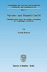 Vorratsgesellschaft und Mantel GmbH