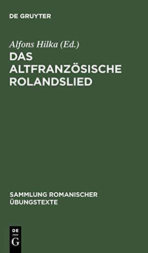 Das altfranzösische Rolandslied nach der Oxforder Handschrift (Sammlung Romanischer Übungstexte)