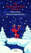 Die Weihnachtsfrau kommt 3746616247 Book Cover