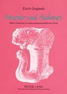 «Panther» und «Aschanti»: Rilke-Gedichte in kulturwissenschaftlicher Sicht (German Edition)