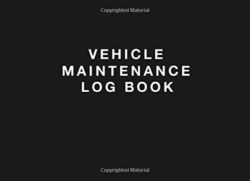 Vehicle Maintenance Log Book: Simple Vehicle Repair and Maintenance Book