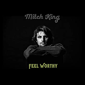 Feel Worthy