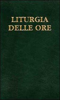 Liturgia delle ore. Tempo ordinario, settimane XVIII-XXXIV (Vol. 4)
