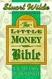 The Little Money Bible: The Ten Laws Of Abundance - Stuart Wilde
