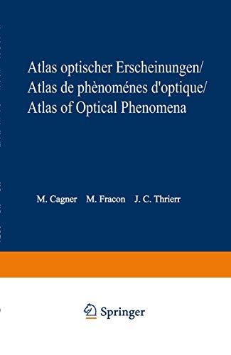 Atlas optischer Erscheinungen / Atlas de phénomènes d'optique / Atlas of optical phenomena