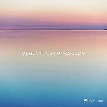 beautiful soundscape (Spa Edit)