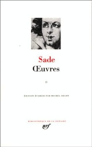 Sade : Oeuvres, tome 2