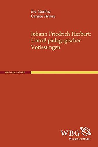 Johann Friedrich Herbart: Umriß pädagogischer Vorlesungen
