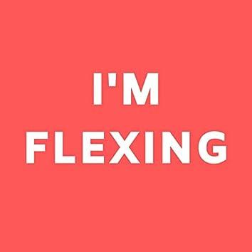 I'm Flexing (feat. Eleven 23)