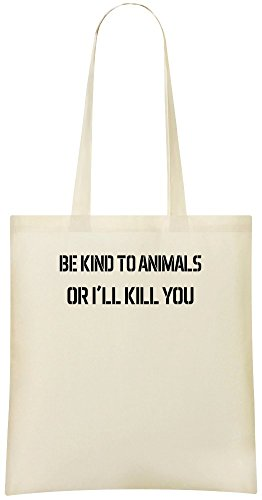 Sei freundlich zu Tieren oder ich werde dich töten - Be Kind To Animals Or I'll Kill You Custom Printed Shopping Grocery Tote Bag 100% Soft Cotton Eco-Friendly & Stylish Handbag For Everyday Use