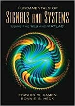Fundamentals of Signals and Systems Using the Web and MATLAB® 3th (third) edition Text Only
