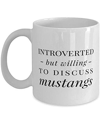 N\A Lustiges Pferdebecher-Geschenk Introvertiert, Aber bereit, Mustangs-Kaffeetasse 11oz Weiß zu diskutieren